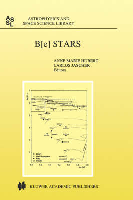 B[e] Stars - Astrophysics and Space Science Library 233 (Hardback)