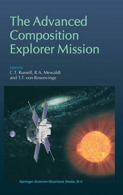 The Advanced Composition Explorer Mission (Hardback)