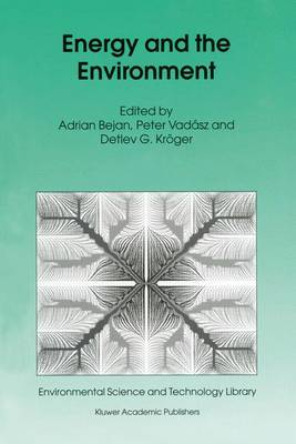 Energy and the Environment - Environmental Science and Technology Library v. 15 (Hardback)