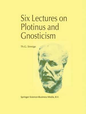Six Lectures on Plotinus and Gnosticism (Hardback)