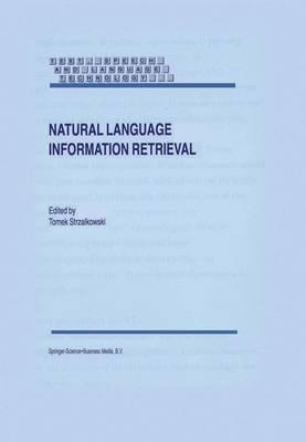Natural Language Information Retrieval - Text, Speech and Language Technology 7 (Hardback)