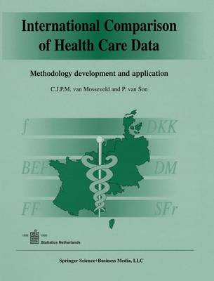 International Comparison of Health Care Data: Methodology development and application (Hardback)