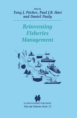 Reinventing Fisheries Management - Fish & Fisheries Series 23 (Paperback)