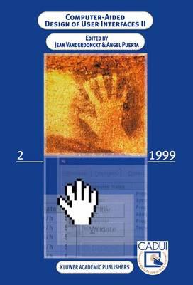 Computer-Aided Design of User Interfaces: v. 2 (Hardback)