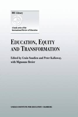 Education, Equity and Transformation (Paperback)