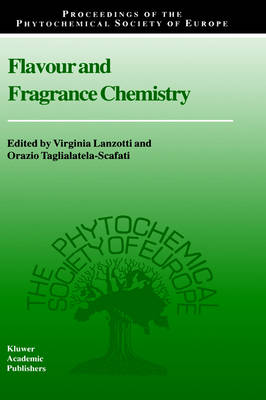 Flavour and Fragrance Chemistry - Proceedings of the Phytochemical Society of Europe 46 (Hardback)