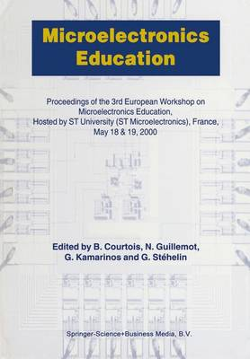 Microelectronics Education: Proceedings of the 3rd European Workshop on Microelectronics Education (Hardback)