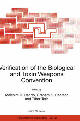 Verification of the Biological and Toxin Weapons Convention - Nato Science Partnership Subseries: 1 32 (Hardback)