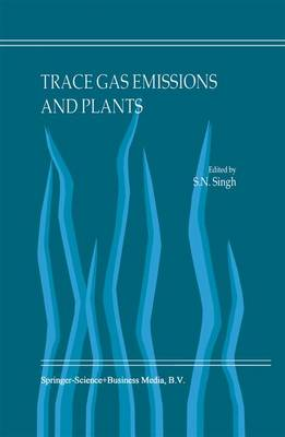 Trace Gas Emissions and Plants (Hardback)