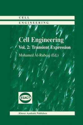 Cell Engineering: Transient Expression - Cell Engineering 2 (Hardback)