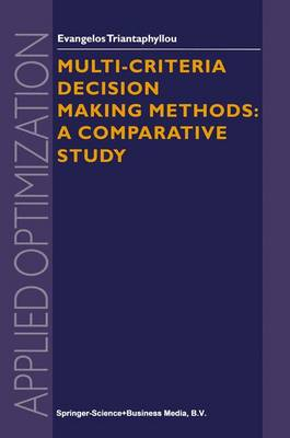 Multi-criteria Decision Making Methods: A Comparative Study - Applied Optimization 44 (Hardback)