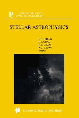 Stellar Astrophysics - Astrophysics and Space Science Library 254 (Hardback)