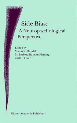 Side Bias: A Neuropsychological Perspective (Hardback)