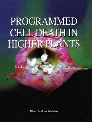 Programmed Cell Death in Higher Plants (Hardback)