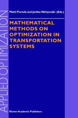 Mathematical Methods on Optimization in Transportation Systems - Applied Optimization 48 (Hardback)