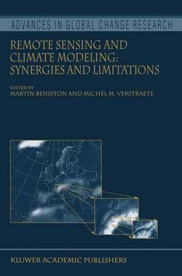 Remote Sensing and Climate Modeling: Synergies and Limitations - Advances in Global Change Research 7 (Hardback)