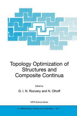 Topology Optimization of Structures and Composite Continua - NATO Science Series II 7 (Paperback)