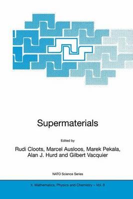 Supermaterials - NATO Science Series II 8 (Hardback)
