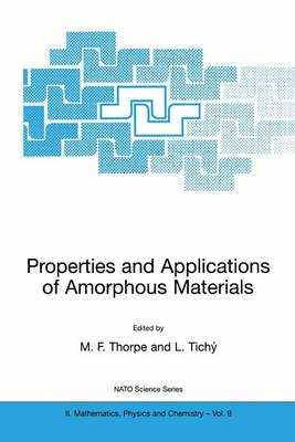 Properties and Applications of Amorphous Materials - NATO Science Series II 9 (Paperback)
