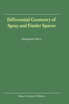 Differential Geometry of Spray and Finsler Spaces (Hardback)