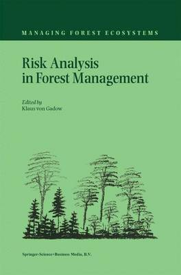 Risk Analysis in Forest Management - Managing Forest Ecosystems 2 (Hardback)