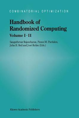 Handbook of Randomized Computing: Volume I/II - Combinatorial Optimization 9 (Hardback)