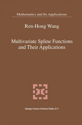 Multivariate Spline Functions and Their Applications - Mathematics and Its Applications 529 (Hardback)