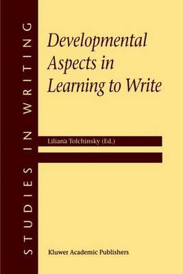 Developmental Aspects in Learning to Write - Studies in Writing 8 (Hardback)