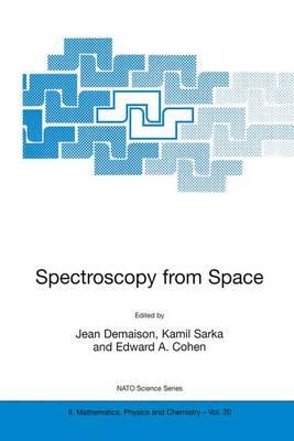 Spectroscopy from Space - NATO Science Series II 20 (Hardback)