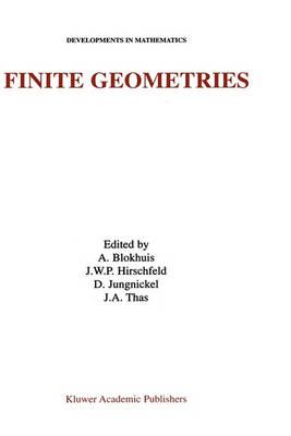 Finite Geometries: Proceedings of the Fourth Isle of Thorns Conference - Developments in Mathematics 3 (Hardback)