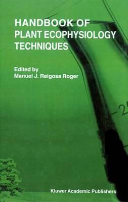 Handbook of Plant Ecophysiology Techniques (Hardback)