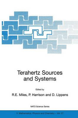 Terahertz Sources and Systems - NATO Science Series II 27 (Hardback)