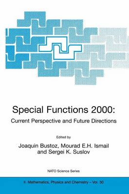 Special Functions 2000: Current Perspective and Future Directions - NATO Science Series II 30 (Paperback)