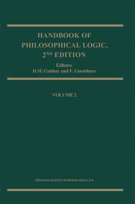Handbook of Philosophical Logic - Handbook of Philosophical Logic 1 (Hardback)