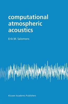 Computational Atmospheric Acoustics (Hardback)