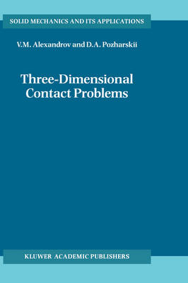Three-dimensional Contact Problems - Solid Mechanics and its Applications v. 93 (Hardback)