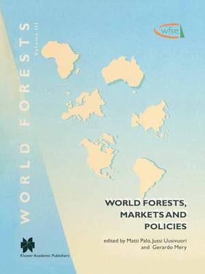 World Forests, Markets and Policies - World Forests 3 (Paperback)