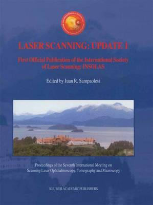 Laser Scanning: Update 1: First Official Publication of the International Society of Laser Scanning: INSOLAS (Paperback)