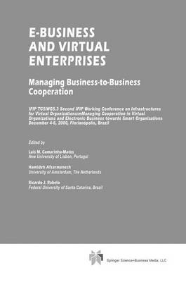 E-Business and Virtual Enterprises: Managing Business-to-Business Cooperation - IFIP Advances in Information and Communication Technology 56 (Hardback)