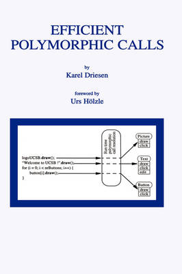 Efficient Polymorphic Calls - The Springer International Series in Engineering and Computer Science 596 (Hardback)