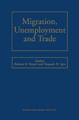 Migration, Unemployment and Trade (Hardback)