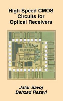 High-Speed CMOS Circuits for Optical Receivers (Hardback)