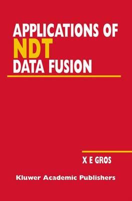 Applications of NDT Data Fusion (Hardback)