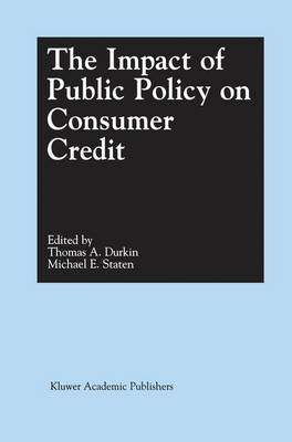 The Impact of Public Policy on Consumer Credit (Hardback)