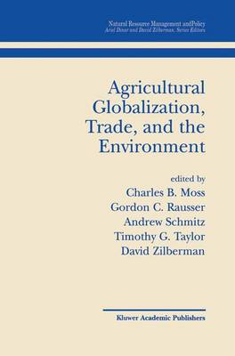 Agricultural Globalization Trade and the Environment - Natural Resource Management and Policy 20 (Hardback)