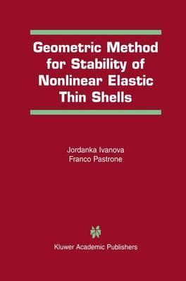 Geometric Method for Stability of Non-Linear Elastic Thin Shells (Hardback)