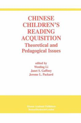 Chinese Children's Reading Acquisition: Theoretical and Pedagogical Issues (Hardback)