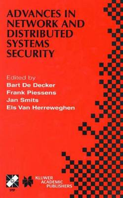 Advances in Network and Distributed Systems Security: IFIP TC11 WG11.4 First Annual Working Conference on Network Security November 26-27, 2001, Leuven, Belgium - IFIP Advances in Information and Communication Technology 78 (Hardback)