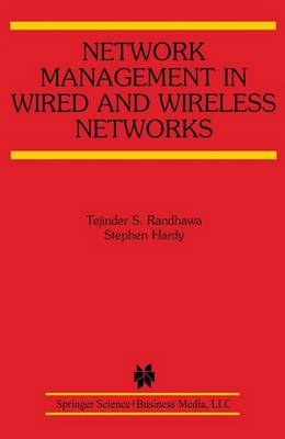 Network Management in Wired and Wireless Networks - The Springer International Series in Engineering and Computer Science 653 (Hardback)