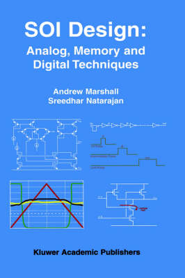 SOI Design: Analog, Memory and Digital Techniques (Hardback)